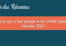 Actualités CPME Isère : Février 2021