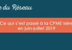 Actualités CPME Isère : Juin 2019