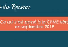 Actualités CPME Isère : Septembre 2019