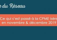 Actualités CPME Isère : Novembre et décembre 2019