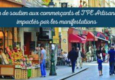 Plan de soutien aux commerçants et TPE artisanales impactés par les manifestations
