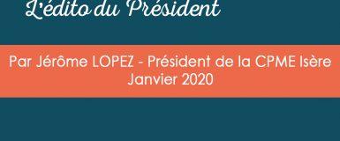 L'édito du Président – Janvier 2020