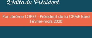 L'édito du Président – Février-mars 2020