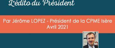L'édito du Président – Avril 2021