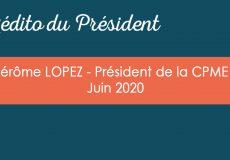 L'édito du Président – Juin 2020