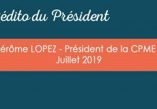L'édito du Président – juillet 2019