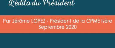 L'édito du Président – Septembre 2020