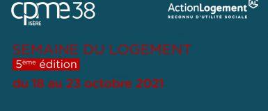 Semaine du logement du 18 au 23 octobre 2021 : la CPME sensibilise les PME dans toute la France